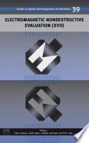 Electromagnetic Nondestructive Evaluation  XVII