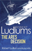 Robert Ludlum s the Ares Decision  Series Created by Robert Ludlum