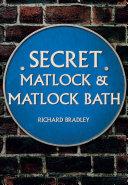 Secret Matlock & Matlock Bath [Pdf/ePub] eBook