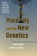 Morality and the New Genetics