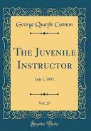 The Juvenile Instructor, Vol. 27