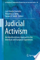Judicial Activism  : An Interdisciplinary Approach to the American and European Experiences