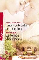 Une troublante proposition - Le temps des secrets (Harlequin Passions) Pdf/ePub eBook