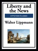 Liberty and the News Pdf/ePub eBook