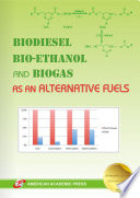 BIODIESEL, BIO-ETHANOL AND BIOGAS AS AN ALTERNATIVE FUELS