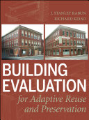 Building Evaluation for Adaptive Reuse and Preservation