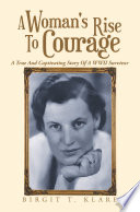 A Woman s Rise to Courage