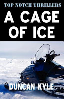 A Cage of Ice