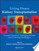 Living Donor Kidney Transplantation