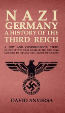Nazi Germany  a History of the Third Reich Book PDF