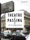 Theatre in Passing 2 Book PDF