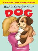 How to Care for Your Dog