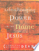 The Life Changing Power in the Name of Jesus