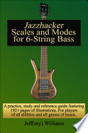 Jazzhacker Scales And Modes For 6 String Bass