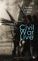 Civil War Live  Illustrated Edition