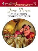 The Sheikh's Disobedient Bride [Pdf/ePub] eBook