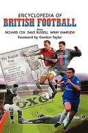 Encyclopedia of British Football