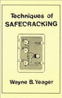 Techniques of Safecracking