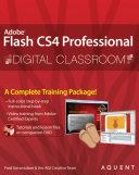 Flash Cs4 Professional Digital Classroom Book And Video Training