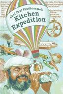 Chef Paul Prudhomme s Kitchen Expedition Book PDF