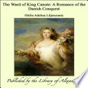 The Ward of King Canute: A Romance of the Danish Conquest