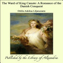 The Ward of King Canute: A Romance of the Danish Conquest Pdf/ePub eBook