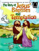 The Story of Jesus  Baptism and Temptation