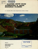 Evaluating Water Reuse Alternatives in Water Resources Planning