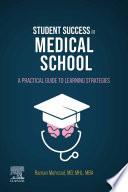 Student Success in Medical School E Book