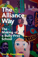 link to The Alliance way : the making of a bully-free school in the TCC library catalog