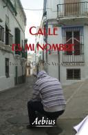 Calle Es Mi Nombre