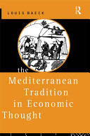 The Mediterranean Tradition In Economic Thought
