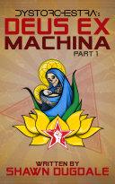 Deus Ex Machina Part 1 [Pdf/ePub] eBook
