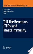 Toll Like Receptors Tlrs And Innate Immunity Book PDF
