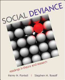 Social Deviance: Readings in Theory and Research