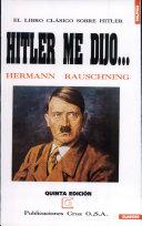 Hitler me dijo