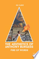 The Aesthetics of Anthony Burgess