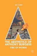 The Aesthetics of Anthony Burgess [Pdf/ePub] eBook