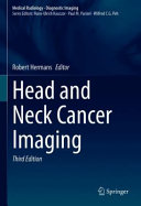 Head and Neck Cancer Imaging Book