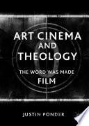 Art Cinema and Theology
