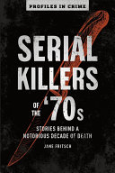 Pdf Serial Killers of The 70s