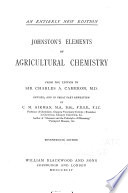 Johnston s Elements of Agricultural Chemistry