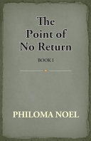 The Point Of No Return Book I
