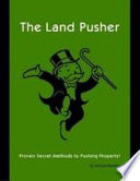 The Land Pusher