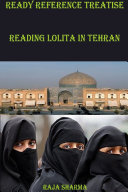 Ready Reference Treatise: Reading Lolita In Tehran