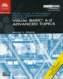 MCSD Guide to Developing Desktop Applications with Microsoft Visual Basic 6 0 Advanced Topics