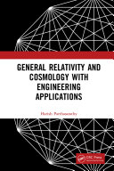 General Relativity and Cosmology with Engineering Applications Book