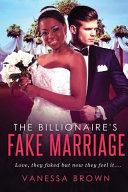 The Billionaire s Fake Marriage