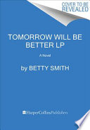 Tomorrow Will Be Better