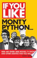 If You Like Monty Python